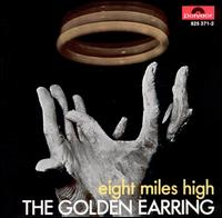 Golden Earring: eight miles high