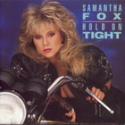 Samantha Fox:hold on tight