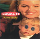 LOCAL H:As good as dead