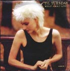 'Til Tuesday:What About Love