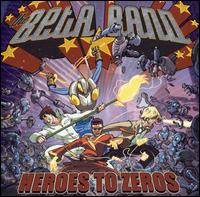 beta band:heroes to zeros