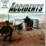 Accidents:Performing Three Spectacular Hits