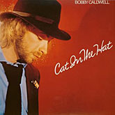 Bobby Caldwell: Cat In The Hat