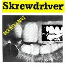 Skrewdriver:Back With A Bang - Singles Collection