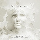 The Eden House: Bad Men (OnTheirWayToDoBadThings)