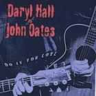 Daryl Hall & John Oates:Do it for Love