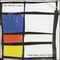 The Apples in Stereo: Tone Soul Evolution