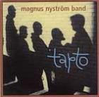 Magnus Nyström Band:Tapto