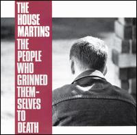Housemartins:the people who grinned themselves to death