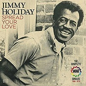 Jimmy Holiday:Spread Your Love: The Complete Minit Singles 1966-1970