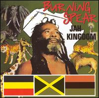 Burning Spear:Jah Kingdom