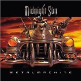Midnight Sun:Metal Machine