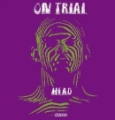 On Trial:Head