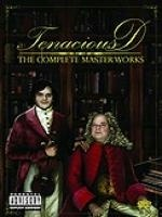 Tenacious D:The Complete Master Works