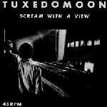 Tuxedomoon: Scream with a view