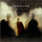cd-box: Antimatter: Fear of a Unique Identity