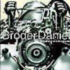 Broder Daniel:Saturday night engine