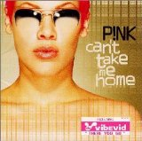 Pink:Can't take me home