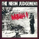 mini-lp: Neon Judgement: MBIH !