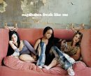 Sugababes:Freak like me