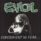 Evol:Experiment In Fear