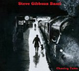 Steve Gibbons Band:Chasing Tales