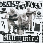 cd: Mummies: Death By Unga Bunga!!