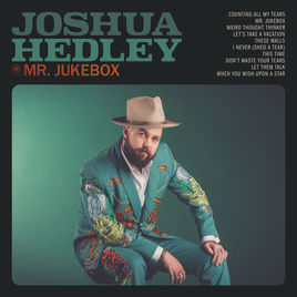 Joshua Hedley:Mr. Jukebox