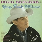Doug Seegers:Sings Hank Williams
