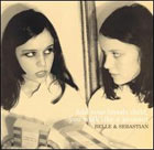 cd: Belle and Sebastian: Fold your Hands, Child, you Walk like a Peasant