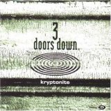 3 Doors Down:Kryptonite