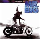 Mr. Big: Get Over It