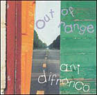 Ani DiFranco:Out of range