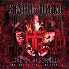 Strapping young lad:No Sleep 'Till Bedtime - Live In Australia