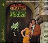 Herb Alpert & The Tijuana brass:South of the Border