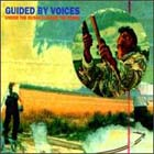 guided by voices:Under the bushes under the stars