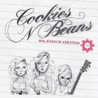 Cookies N Beans: Beg,Borrow and Steal