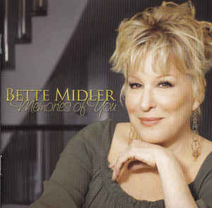 Bette Midler:Memories Of You