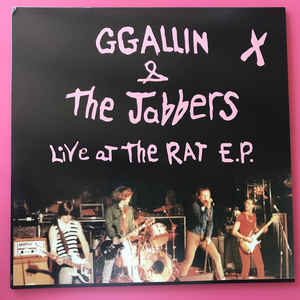GG Allin & the Jabbers: Live at the Rat Boston May 14, 1980
