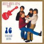 Monkees:16 Smash Hits