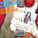 Rory Gallagher:Against the Grain