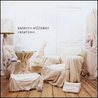 Kathryn Williams:Relations