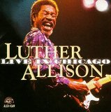 Luther Allison:Live in Chicago