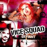 Vice Squad:Defiant