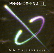 Phenomena:Did It All For Love