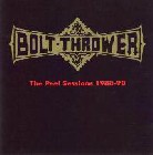 Bolt Thrower:The peel sessions