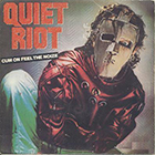 Quiet Riot:Cum on feel the noize