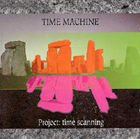 Time Machine:Project: Time Scanning