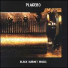 Placebo:Black Market Music