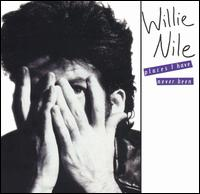 Willie Nile:Places I Have Never Been